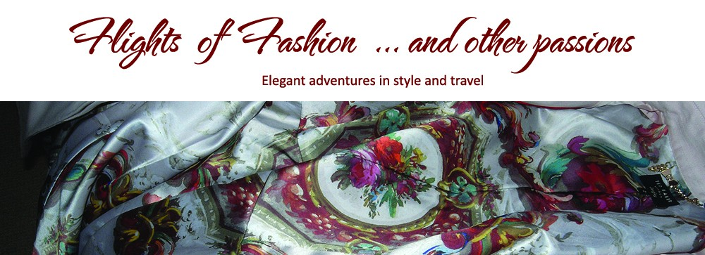 Flights of Fashion  … and other passions